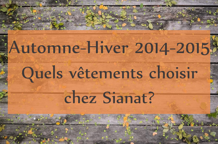 collection automne hiver sianat